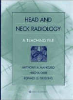 Head and Neck Imaging : A Teaching File
