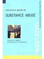 Clinician's Guide to Substance Abuse: Hazelden Chronic Illness Series