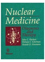 Nuclear Medicine: Diagnosis and Therapy