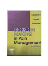 Decision Making in Pain Management, 2/e