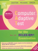 Mosby`s Computer Adaptive Test (CAT) for the NCLEX-RN ® Examination - Boxed Version (2e)