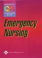 Lippincott Q&A Certification Review: Emergency Nursing