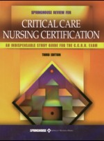 Springhouse Review for Critical Care Nursing Certification (3rd ed )