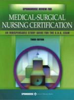 Springhouse Review for Medical-Surgical Nursing (3rd ed )