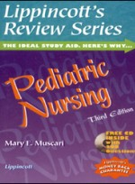 Lippincotts Review Series : Pediatric Nursing (3rd ed )