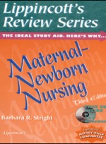 Lippincotts Review Series : Maternal Newborn Nursing (3rd ed )
