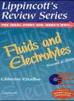 Lippincotts Review Series : Fluids and Electrolytes (2nd ed )