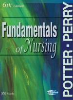 Fundamentals of Nursing (6e)