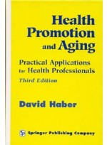 Health Promotion and Aging: Practical Applications for Health Professionals(3e)