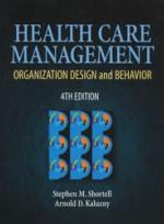 Health Care Management - Organization Design and Behavior (4th ed )