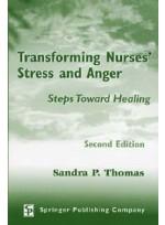 Transforming Nurses` Stress and Anger: Steps Toward Healing