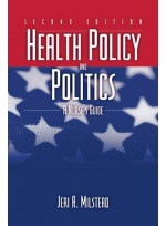 Health Policy and Politics: A Nurses Guide (2e)