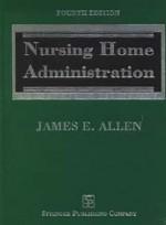 Nursing Home Administration(4e)