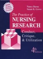 The Practice of Nursing Research ; Conduct Critique & Utilization (4e)