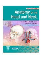 Illustrated Anatomy of the Head and Neck, 3rd Edition