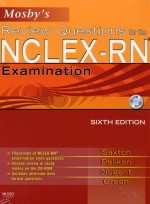 Mosby's Review Questions foe the NCLEX-RN Examination 6th