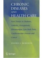 Chronic Diseases and Health Care : New Trends in Diabetes, Arthritis, Osteoporosis, Fibromyalgia..