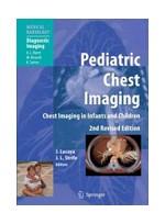 Pediatric Chest Imaging,2/e: Chest Imaging in Infants & Children