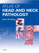 Atlas of Head & Neck Pathology,2/e