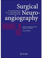 Surgical Neuroangiography Vol.3:Clinical & Interventional Aspects in Children