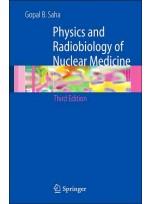 Physics & Radiobiology of Nuclear Medicine,3/e