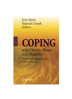 Coping with Chronic Illness and Disability Theoretical, Empirical, and Clinical Aspects