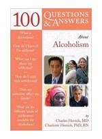 100 Q&A About Alcoholism & Drug Addiction