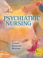 Psychiatric Nursing,4/e