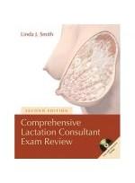 Comprehensive Lactation Consultant Exam Review 2e