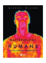 Bacteriology of Humans:An Ecological Perspective