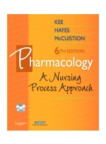 Pharmacology: A Nursing Process Approach, 6/e