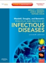 Mandell, Douglas, and Bennett's Principles and Practice of Infectious Diseases: Expert Consult Premium Edition - Enhanced Online Features and Print, 7/e [Hardcover]
