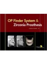 OP Finder System & Zirconia Prosthesis