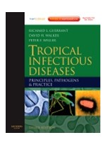 Tropical Infectious Diseases,3/e: Principles, Pathogens & Practice