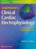 Josephson's Clinical Cardiac Electrophysiology,6/e