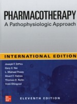 Pharmacotherapy (11th) - IE   A Pathophysiologic Approach