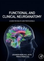 Functional and Clinical Neuroanatomy:A Guide for Health Care Professionals