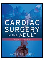 Cardiac Surgery in the Adult, 4/e