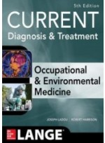 CURRENT Occupational and Environmental Medicine, 5/e (IE)