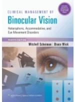 Clinical management of Binocular Vision 4/e2013
