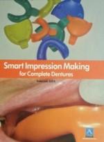 Smart Impression Making for Complete Dentures