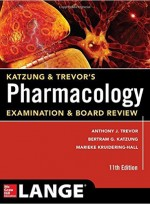Katzung & Trevor's Pharmacology Examination and Board Review (11th)
