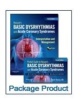 Basic Dysrhythmias, 4/e : Interpretation & Management Text & Pocket Guide Package