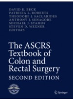 The ASCRS Textbook of Colon and Rectal Surgery, 2/e