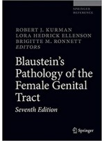Blaustein's Pathology of the Female Genital Tract 7e