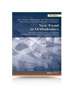 New Trend in Orthodontics - Third Edition