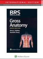 BRS Gross Anatomy, Ninth edition, International Edition