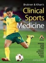 Brukner & Khan's Clinical Sports Medicine (Mcgraw Medical) [Hardcover]