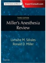 Miller's Anesthesia Review, 3/e