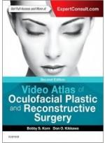 Video Atlas of Oculofacial Plastic and Reconstructive Surgery, 2/e